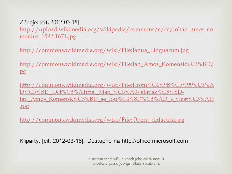 Kliparty: [cit. 2012-03-16]. Dostupné na http://office.microsoft.com